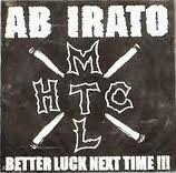 Ab Irato - Better Luck Next Time!!!
