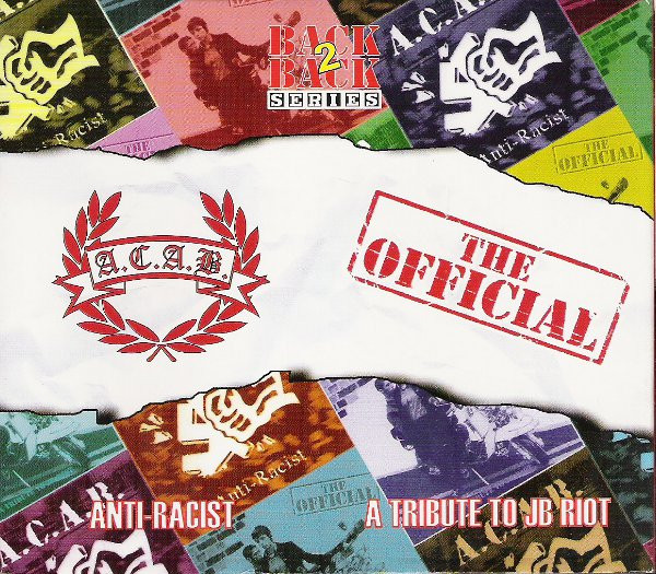 Acab - Anti-Racist / A Tribute To JB Riot