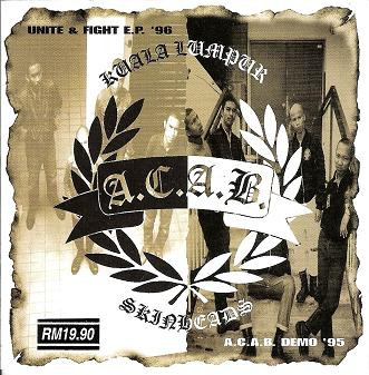 Acab - Unite & Fight E.P. + A.C.A.B. Demo