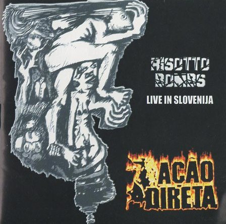 Acao Directa - Risotto Bombs - Live In Slovenia European Tour 99