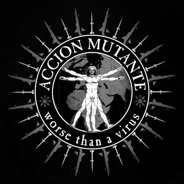 Accion Mutante - Worse Than A Virus