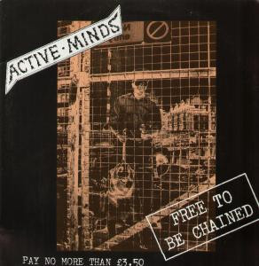 Active Minds - Free To Be Chained