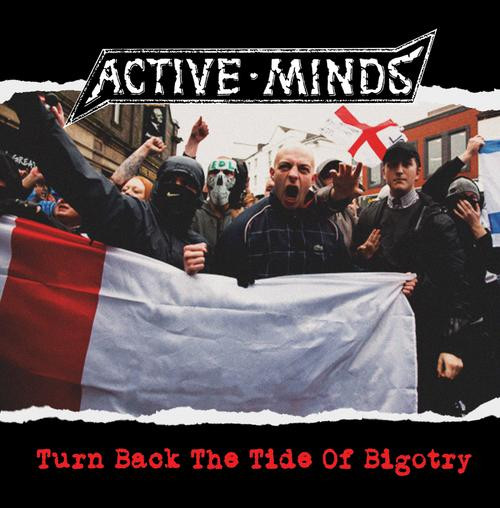 Active Minds - Turn Back The Tide Of Bigotry
