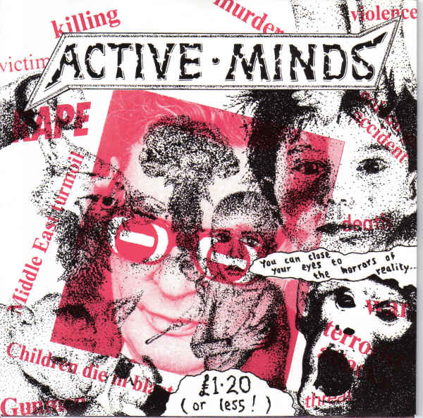 Active Minds - You Can Close Your Eyes To The Horrors Of Reality...