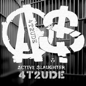 Active Slaughter - 4t2ude