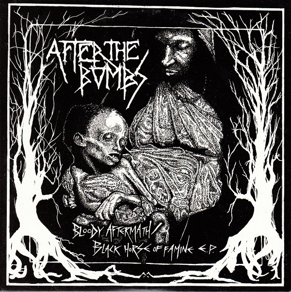 After The Bombs - Bloody Aftermath / Black Horse Of Famine E.P.