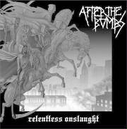 After The Bombs - Relentless Onslaught