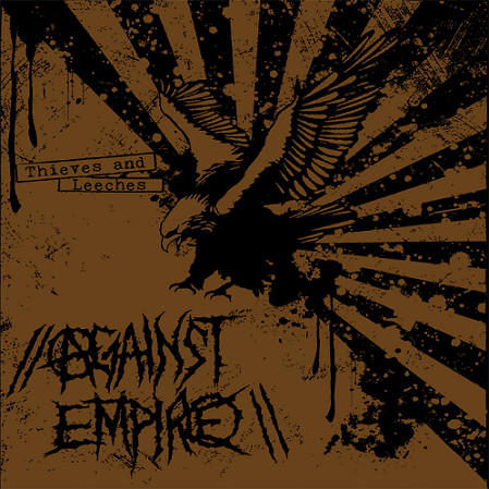 Against Empire - Thieves And Leeches