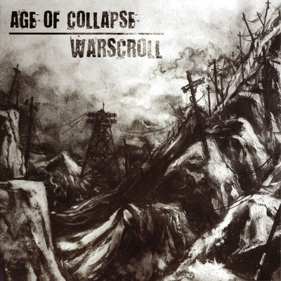 Age Of Collapse - Age Of Collapse/Warscroll Split