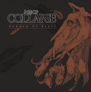 Age Of Collapse - Burden Of Beast