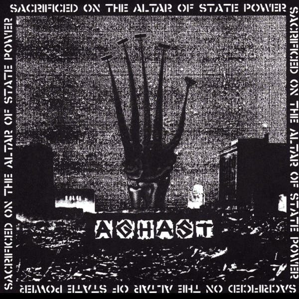 Aghast - Sacrificed On The Altar Of State Power
