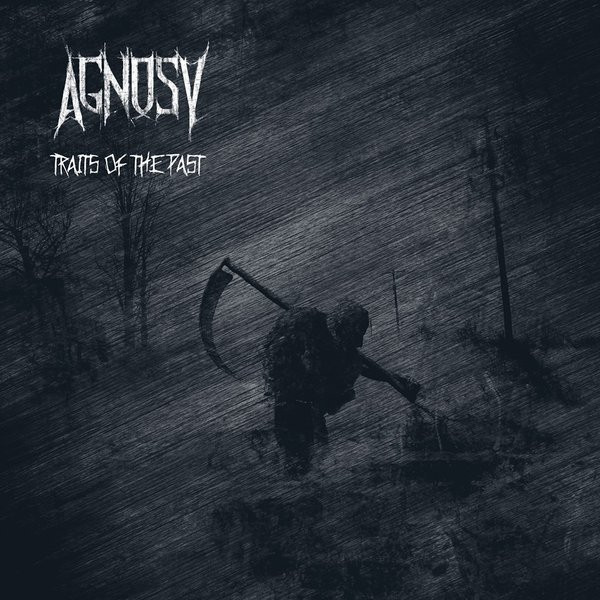 Agnosy - Traits Of The Past