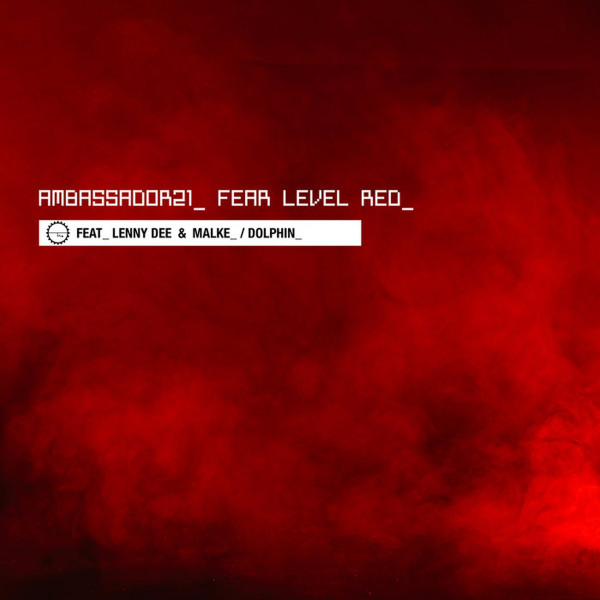 Ambassador 21 - Fear Level Red
