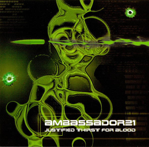 Ambassador 21 - Justified Thirst For Blood