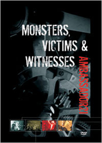 Ambassador 21 - Monsters, Victims & Witnesses