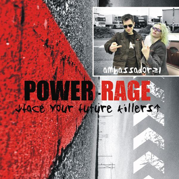 Ambassador 21 - Power Rage (Face Your Future Killers)