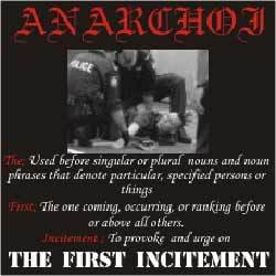 Anarchoi - The First Incitement