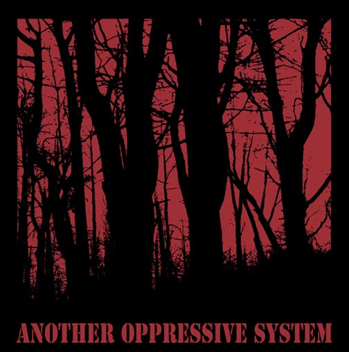 Another Oppressive System - Another Oppressive System