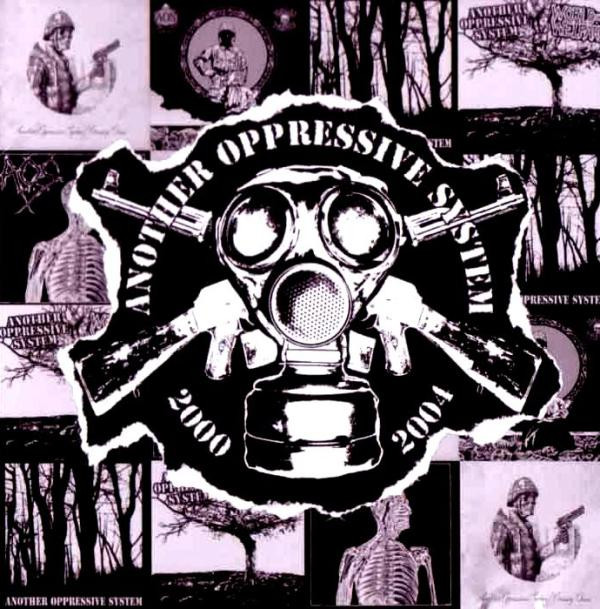 Another Oppressive System - Discography 2000 - 2004