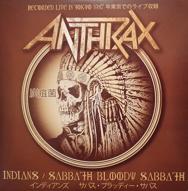 Anthrax - Indians / Sabbath Bloody Sabbath