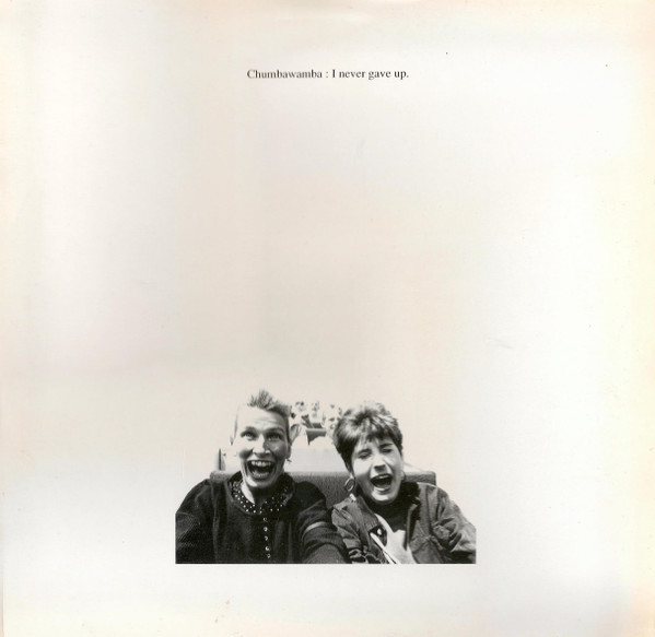Anti chumbawamba Ep - I Never Gave Up