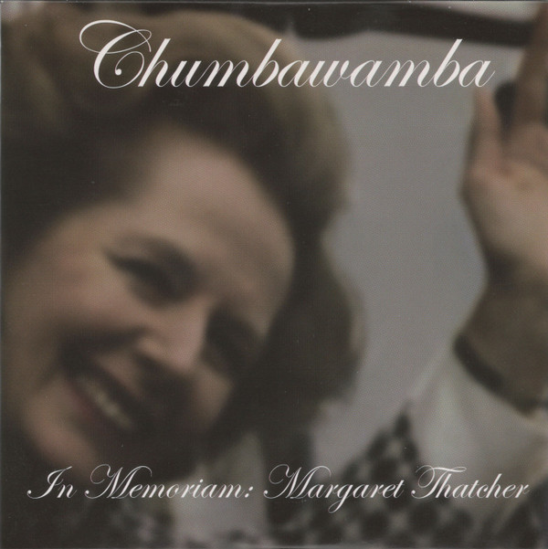 Anti chumbawamba Ep - In Memoriam: Margaret Thatcher