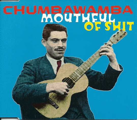 Anti chumbawamba Ep - Mouthful Of Shit
