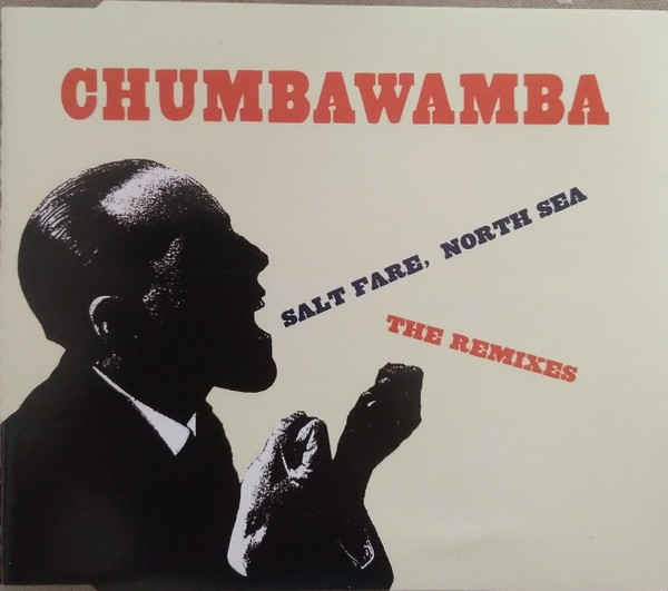Anti chumbawamba Ep - Salt Fare, North Sea - The Remixes