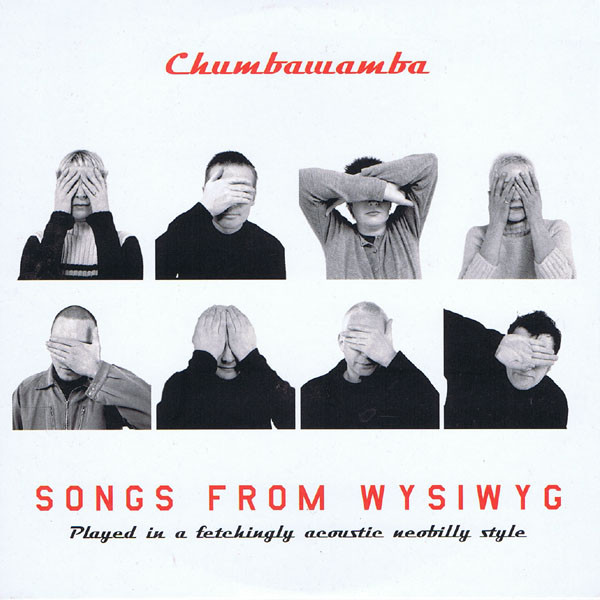 Anti chumbawamba Ep - Songs From WYSIWYG - Played In A Fetchingly Acoustic Neobilly Style