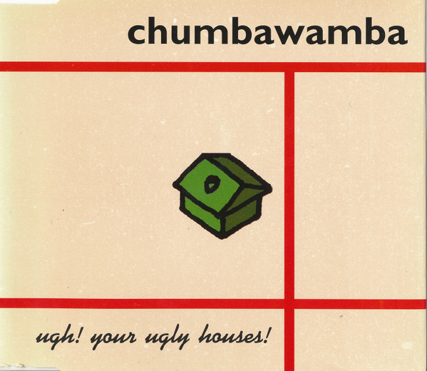 Anti chumbawamba Ep - Ugh! Your Ugly Houses!
