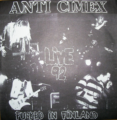 Anti cimex - Fucked In Finland - Live 92