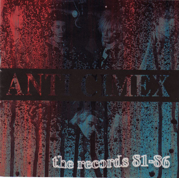 Anti cimex - The Records 81-86