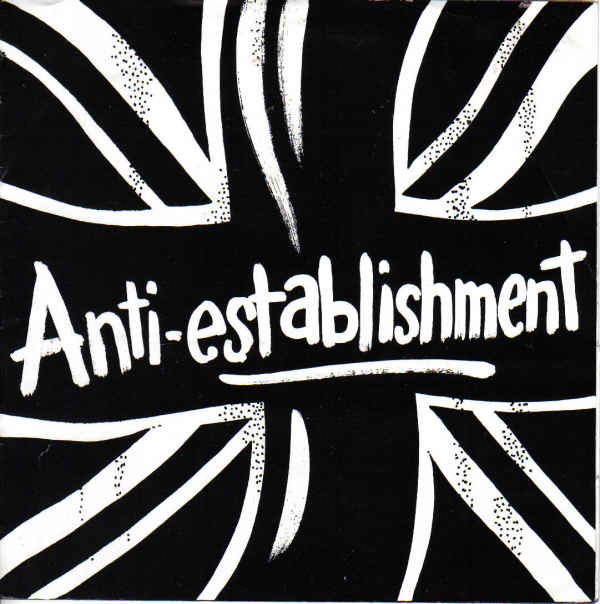 Anti establishment - Music For The Nice Geezer