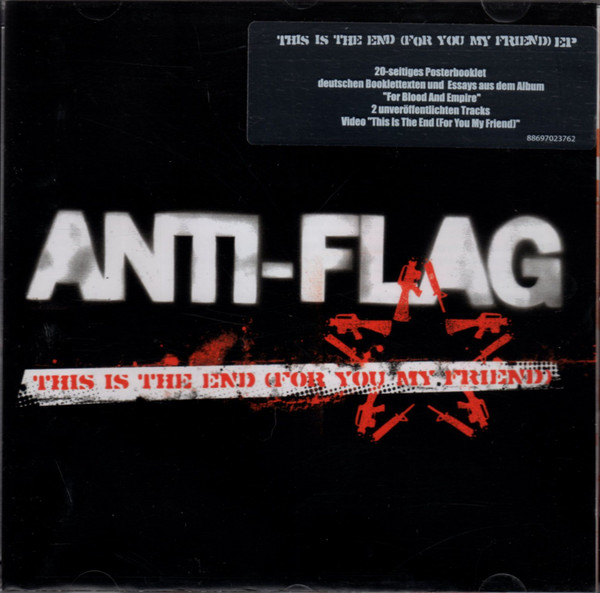 Anti flag - This Is The End (For You My Friend)
