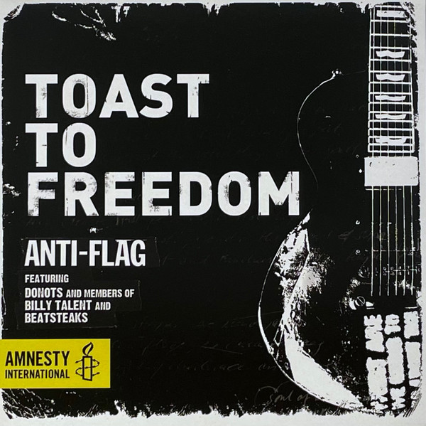 Anti flag - Toast To Freedom