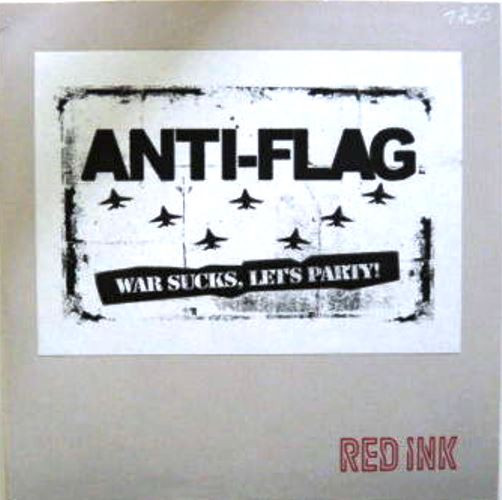 Anti flag - War Sucks Let