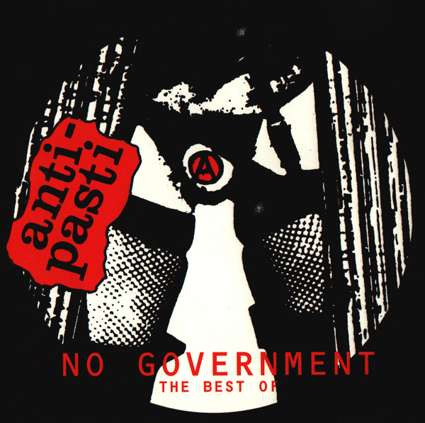 Anti pasti - No Government: The Best Of
