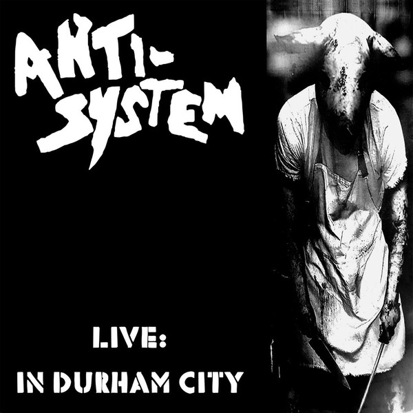 Anti system - Live In Durham City