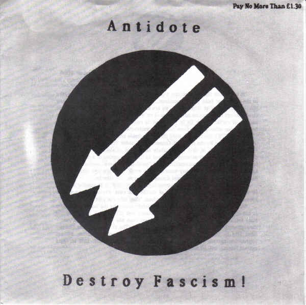 Antidote - Destroy Fascism!