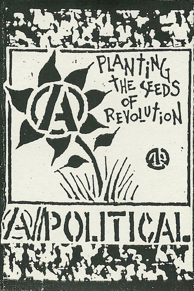 A//political - Planting The Seeds Of Revolution
