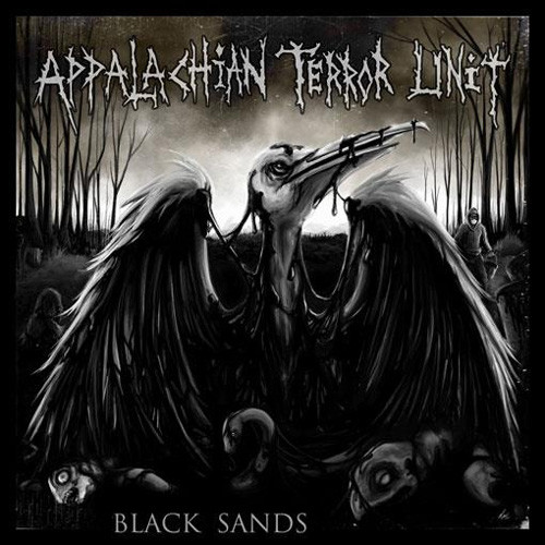 Appalachian Terror Unit - Black Sands