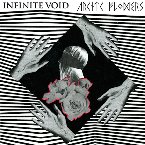 Arctic Flowers - Infinite Void / Arctic Flowers