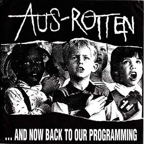 Aus rotten - ...And Now Back To Our Programming