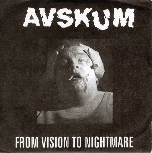 Avskum - From Vision To Nightmare