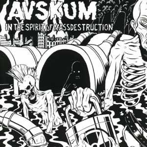 Avskum - In The Spirit Of Mass Destruction