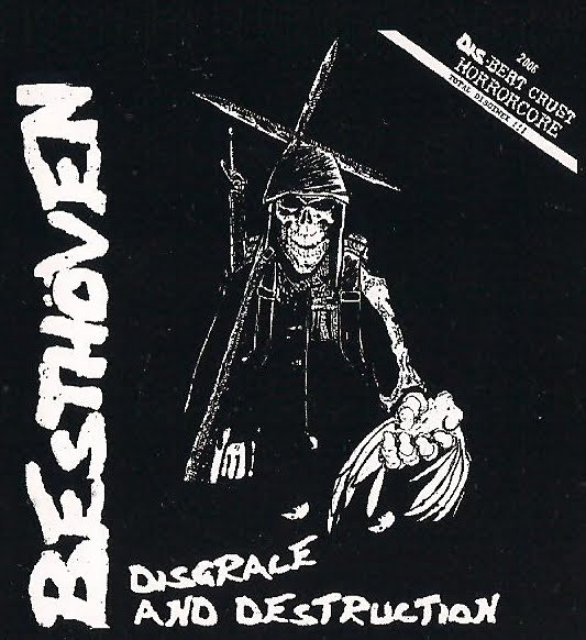 Besthöven - Disgrace And Destruction / Welcome The Hail