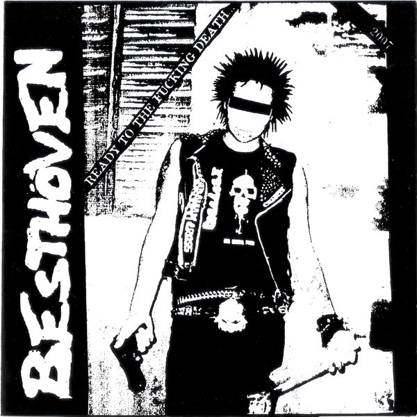 Besthöven - Silence / Ready To The Fucking Death...