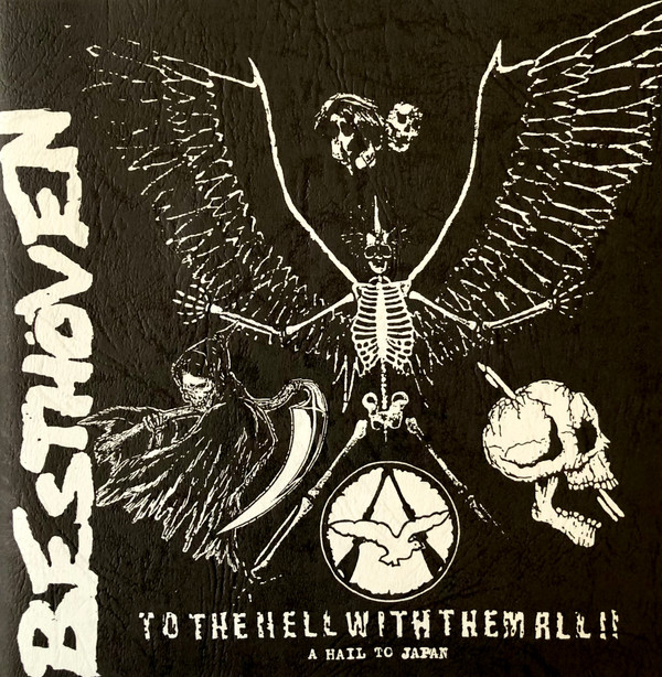 Besthöven - To The Hell With Them All!! (A Hail To Japan)