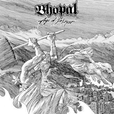 Bhopal - Age Of Darkness