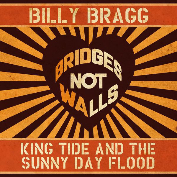 Billy Bragg - King Tide And The Sunny Day Flood